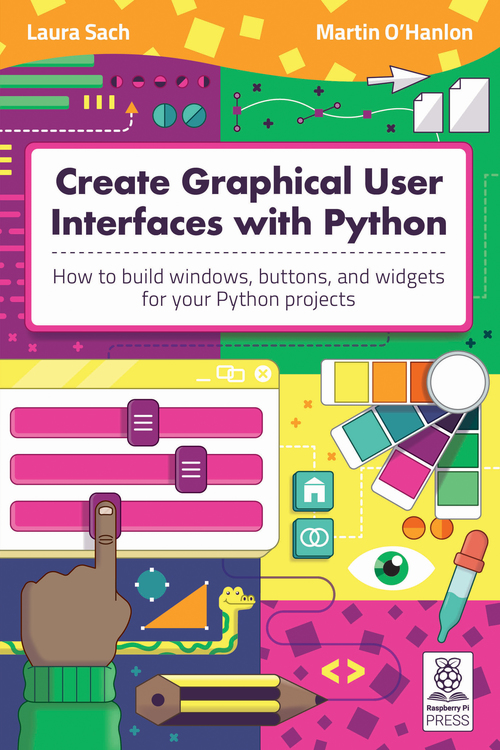 Cover of Create Graphical User Interfaces with Python
