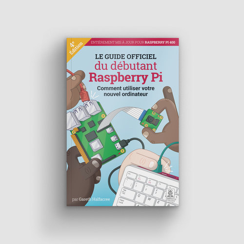 Cover of Le guide officiel du débutant RaspberryPi