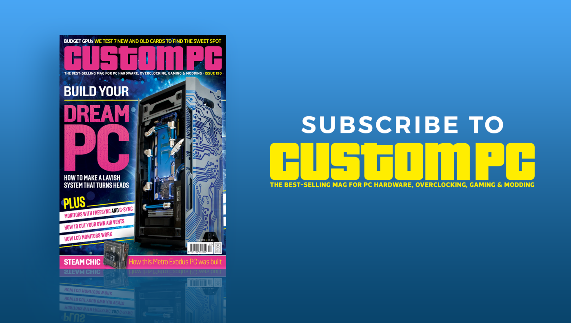 Subscribe to Custom PC magazine