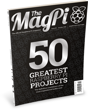 "The MagPi magazine issue 50: silver text on the cover reads ""50 greatest Raspberry Pi projects"""