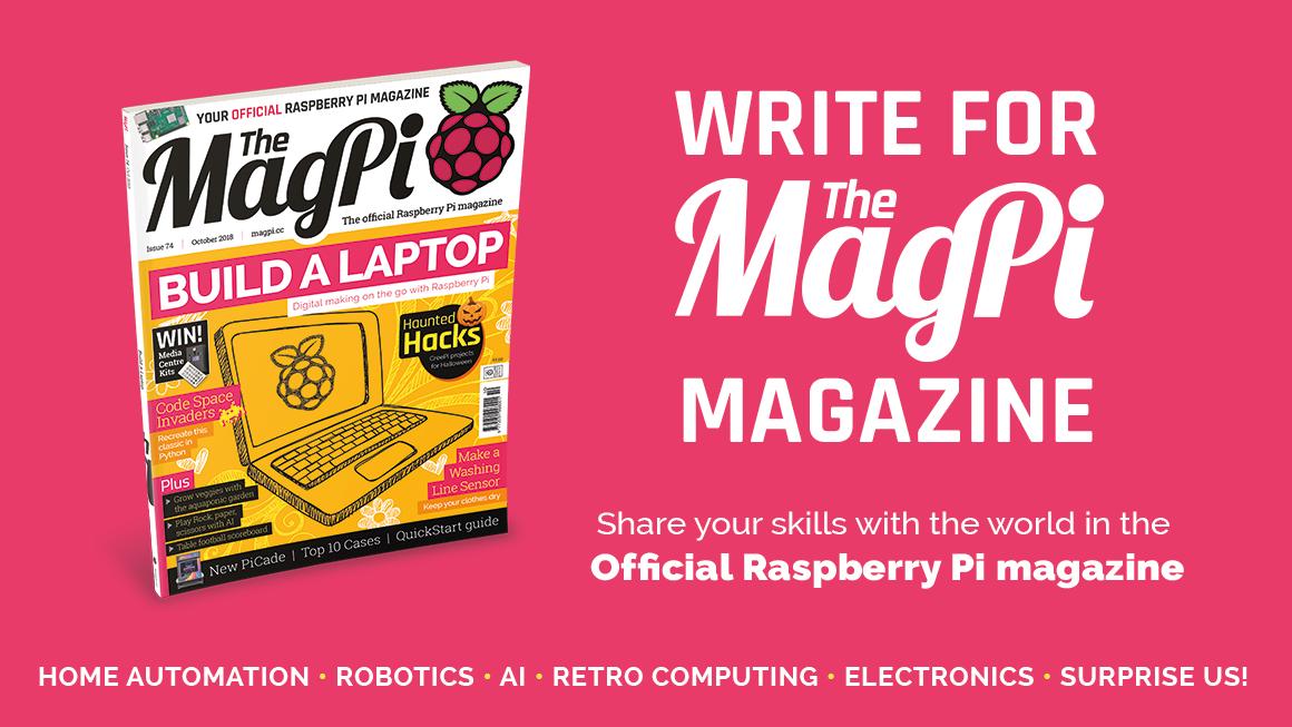 Write for The MagPi magazine - The MagPi MagazineThe MagPi