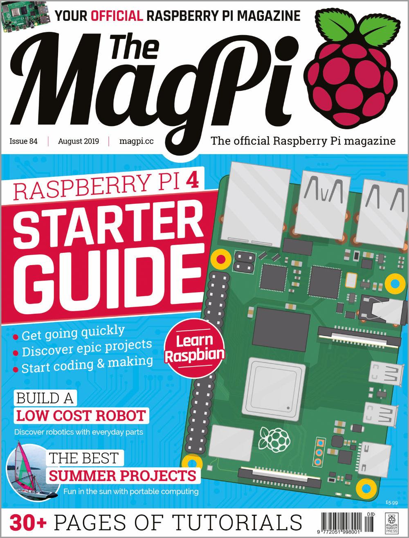Issue 84 - The MagPi MagazineThe MagPi Magazine